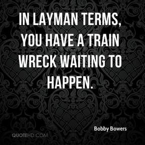 Layman Quotes