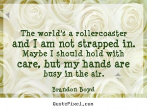 ... brandon boyd more life quotes inspirational quotes success quotes