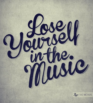 Lose yourself- Eminem