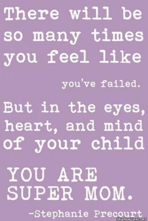 You Are Super Mom