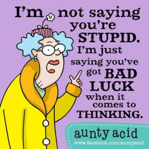 More Household Hints from Aunty Acid