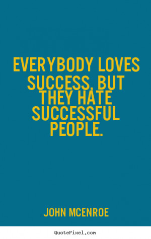 Quotes About Haters and Success