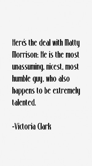 Victoria Clark Quotes & Sayings