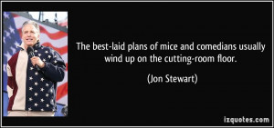 The best-laid plans of mice and comedians usually wind up on the ...