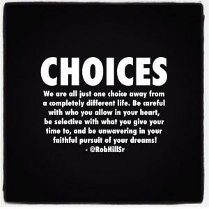 Choices - Rob Hill Sr.