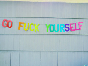 Rainbow Go F*ck Yourself Letter Garland Banner