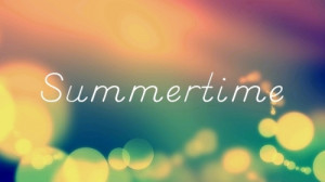 summertime and the living is easy oh summertime how i adore you as a ...