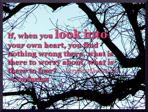 look into your own heart quotes - Confucius Quotes