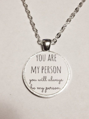You're My Person Quote Best Friend BFF Necklace by SandrasPlaceYay, $ ...