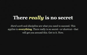 There Really Is No Secret .