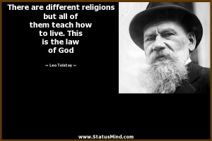 There are different religions but all of them teach how to live. This ...