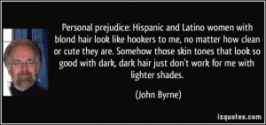 prejudice: Hispanic and Latino women with blond hair look like ...