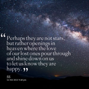 Quotes Picture: perhaps they are not stars, but rather openings in ...