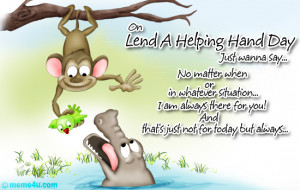 Want Lend Helping Hand Two