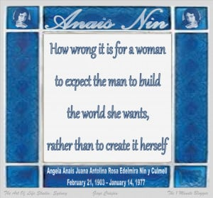 How wrong is it for a woman to expect the man to build the world she ...