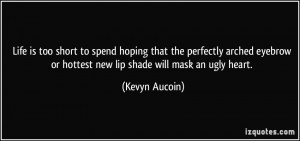 More Kevyn Aucoin Quotes