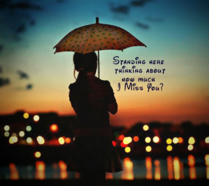 best i wish you miss you today standing and thinking