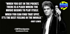 rock quotes huey lewis in featured rock quote by soundwaves march 24 ...