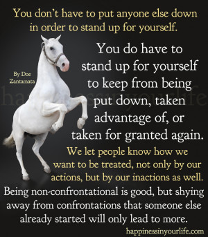 ... don't have to put anyone else down in order to stand up for yourself