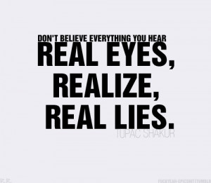 real eyes, real lies, realize