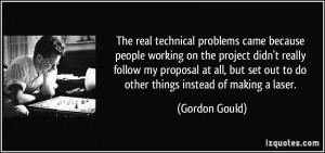 The real technical problems came because people working on the project ...