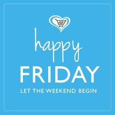 happy friday amp enjoy the weekend