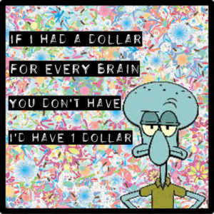 funny squidward quotes