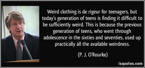 clothing is de rigeur for teenagers, but today's generation of teens ...