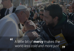 little bit of mercy makes the world less cold and more just.