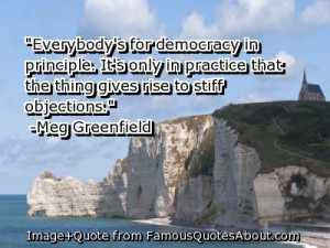"... Gives Rise To Stiff Objections "" - Meg Greenfield ~ Politics Quote"