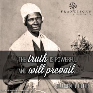 BlackHistoryMonth quote courtesy of Sojourner Truth (c.1797 - 1883 ...
