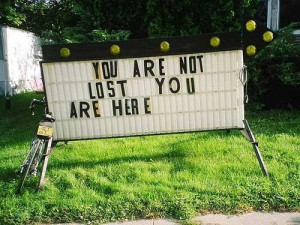 You are not lost ...