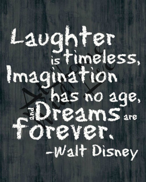 Laughter is timeless Walt Disney quote printable chalkboard