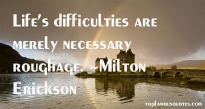 Favorite Milton Erickson Quotes
