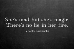 charles bukowski quotes sayings about her fire charles bukowski quotes ...