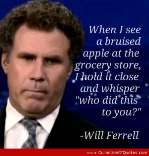 Will Ferrell Quotes - Will Ferrell Quotes, Famous, Sayings, Best ...