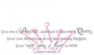 You are a Princess..
