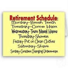 Retirement Schedule More