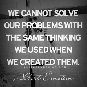 Express yourself with this Solving Our Problems Albert Einstein Quote ...