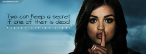 Pretty Little Liars Two Can Keep A Secret Quote Pretty Little Liars