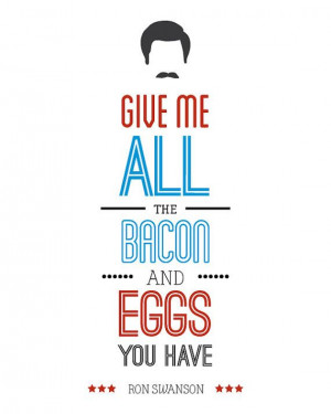 Parks and Recreation Ron Swanson Typography Quote by PopArtPress