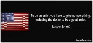 Jasper Johns Quote