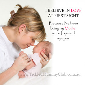 ... _Tickled-Mummy-Club_Quote_Quote_I-believe-in-love-at-first-sight.jpg