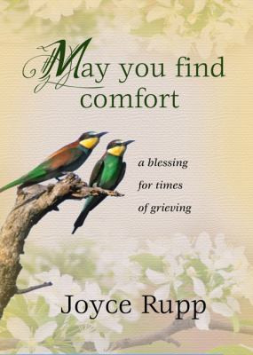 May You Find Comfort: A Blessing for Times of Grieving 9781594712449