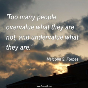 Malcolm S. Forbes quote Poppy KB loves!