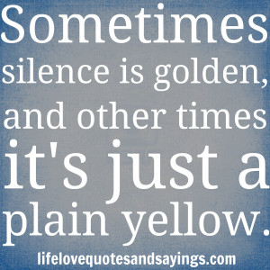 quote quotes silence picture