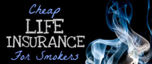 Underwriting Criteria For Smokers Life Insurance
