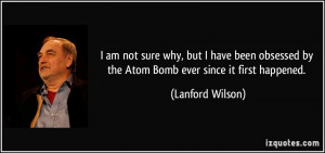 More Lanford Wilson Quotes
