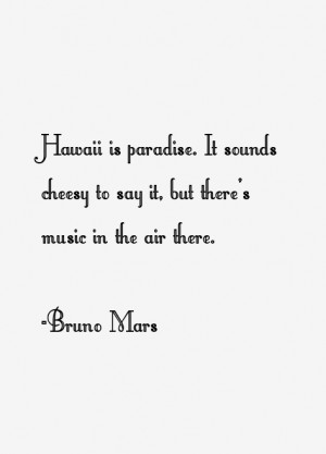 View All Bruno Mars Quotes