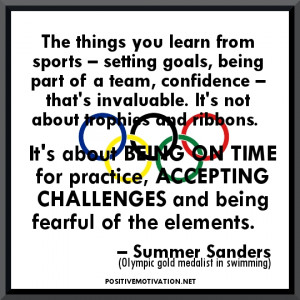 things you learn from sports – setting goals, being part of a team ...